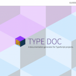 [JavaScript|TypeScript] TypeScriptでドキュメントを書くのにTYPE DOCが便利
